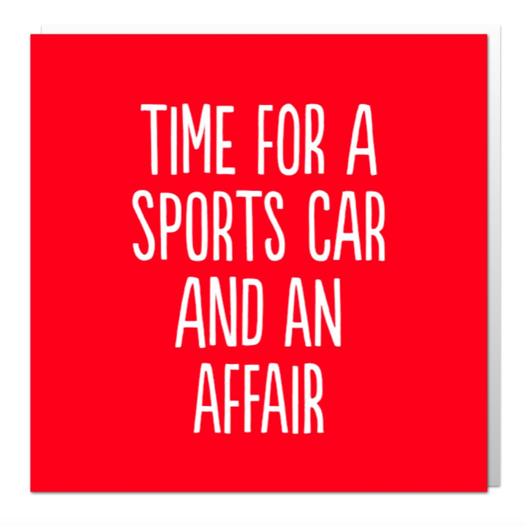 Time For A Sports Car Greetings Card