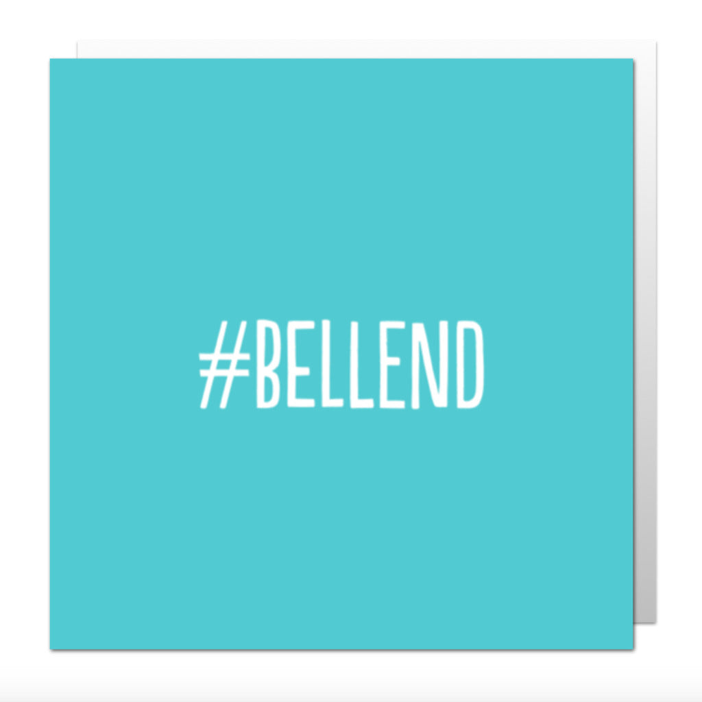 Hashtag Bellend Greetings Card