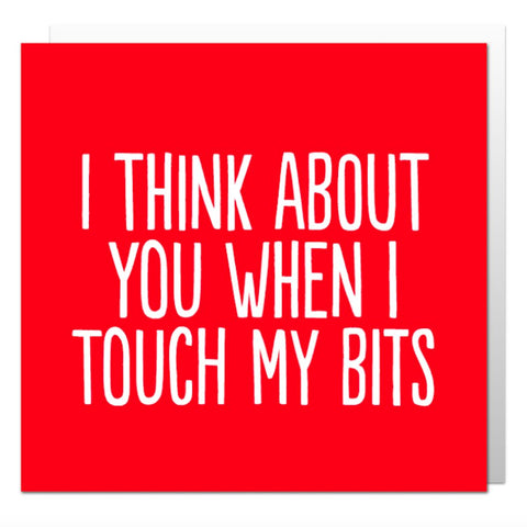 Touch My Bits Greetings Card