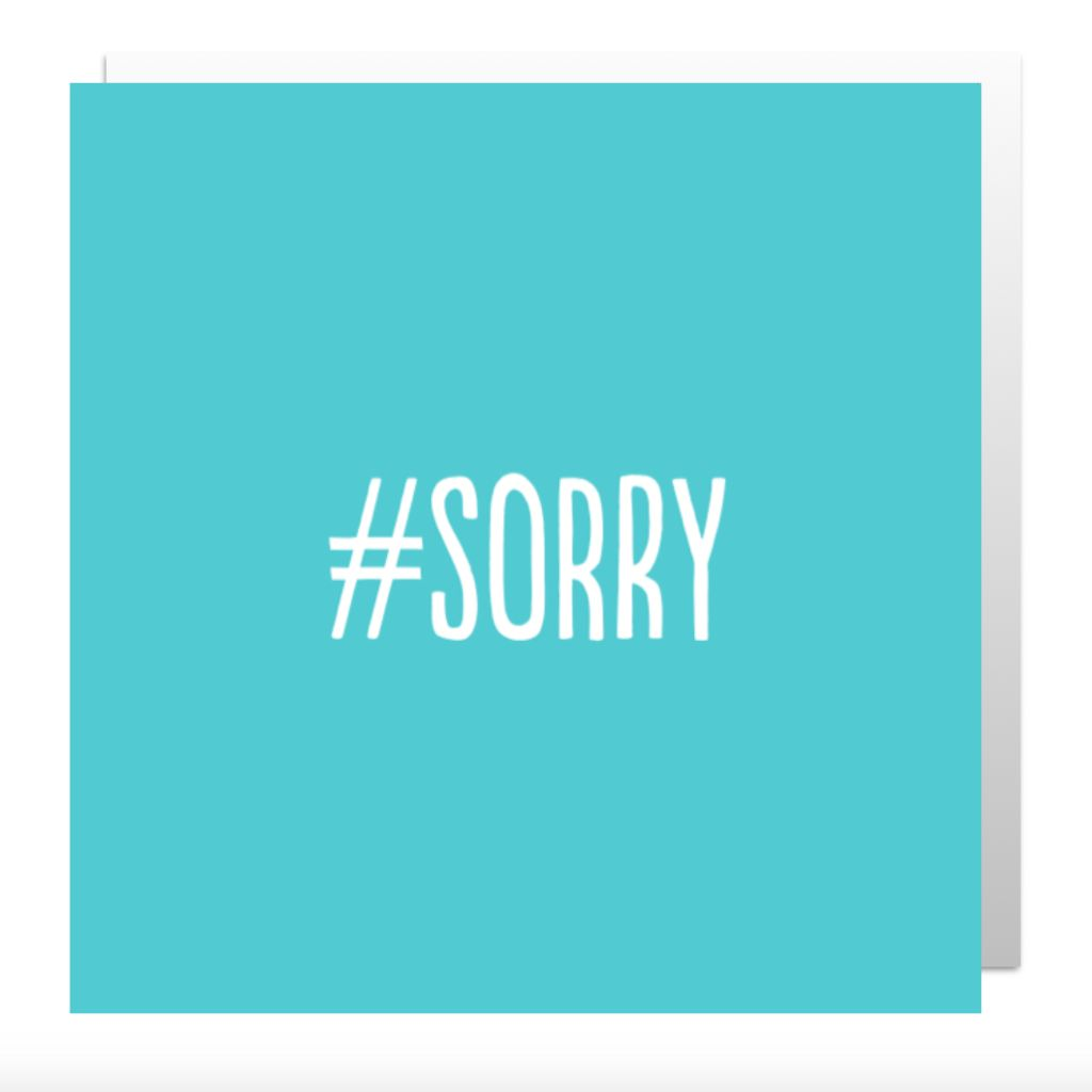 Hashtag Sorry Greetings Card