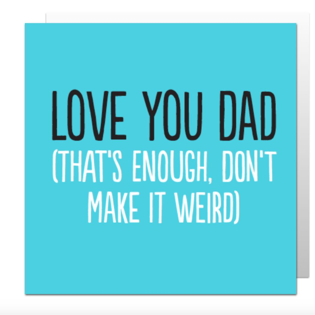 Love You Dad Greetings Card