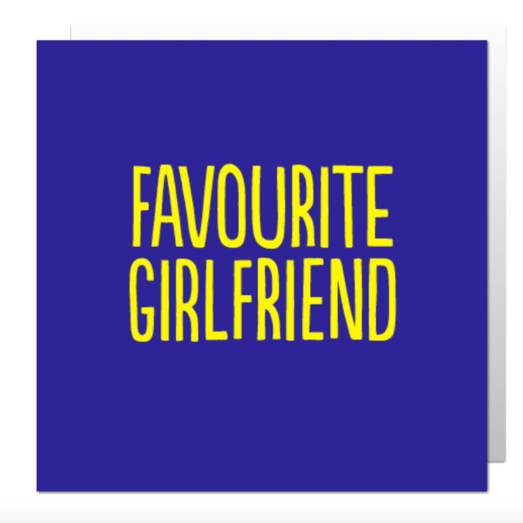 Favourite Girlfriend Greetings Card