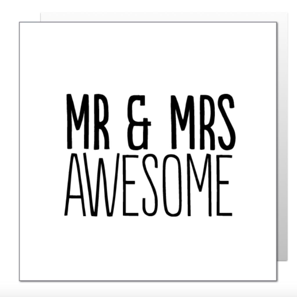 Mr & Mrs Awesome Greetings Card