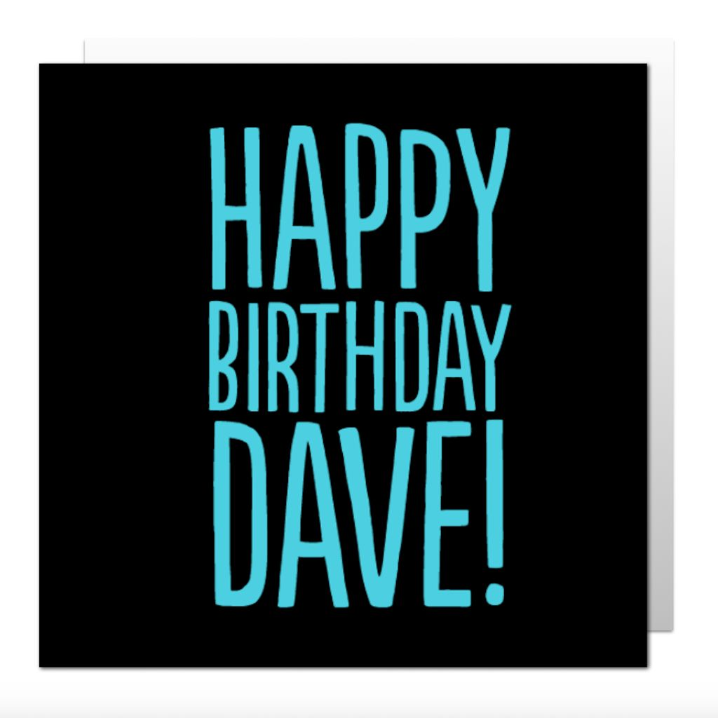 Happy Birthday Dave Greetings Card