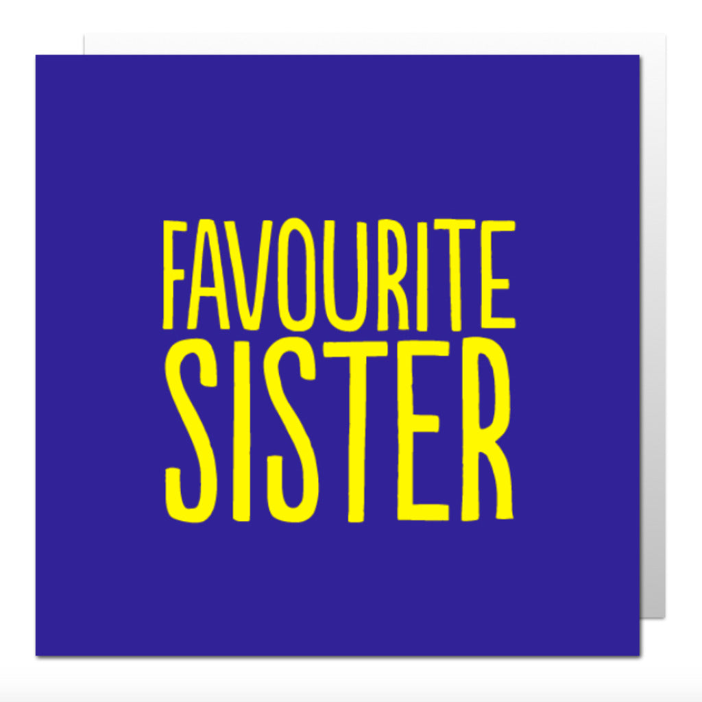 Favourite Sister Greetings Card