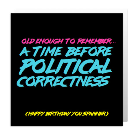 Political Correctness Greetings Card