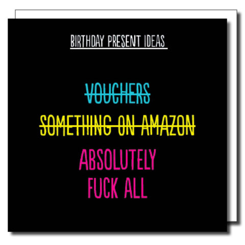 Birthday Present Ideas Greetings Card