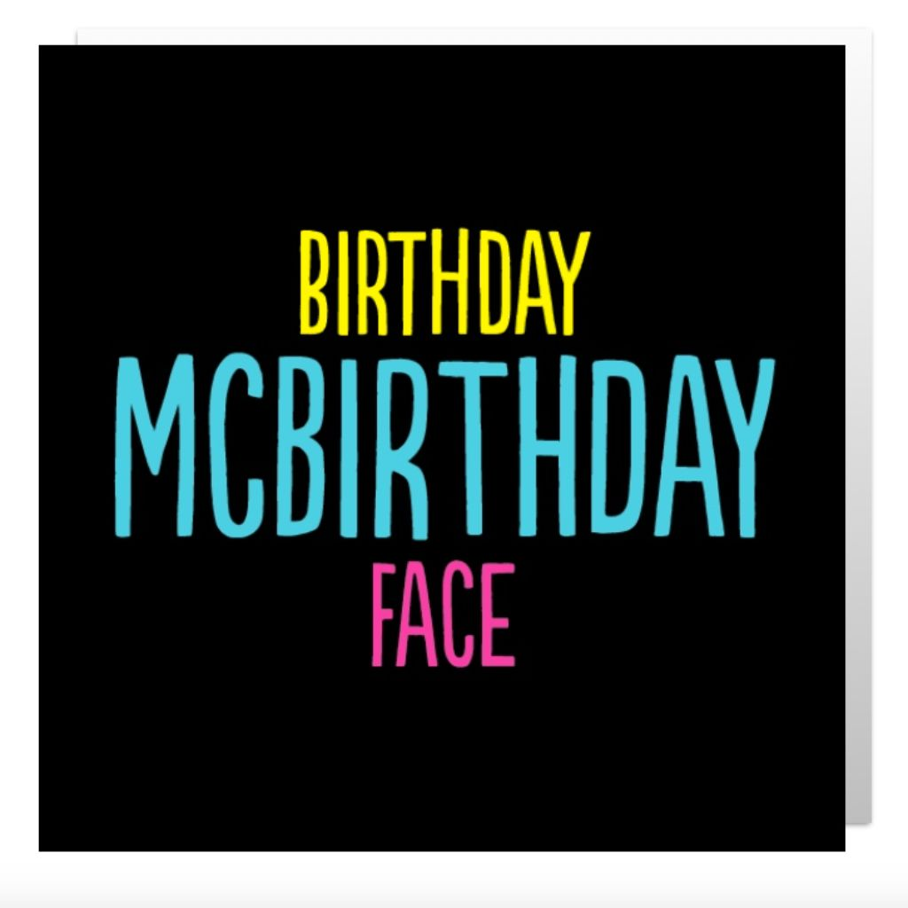 Birthday McBirthday Face Greetings Card