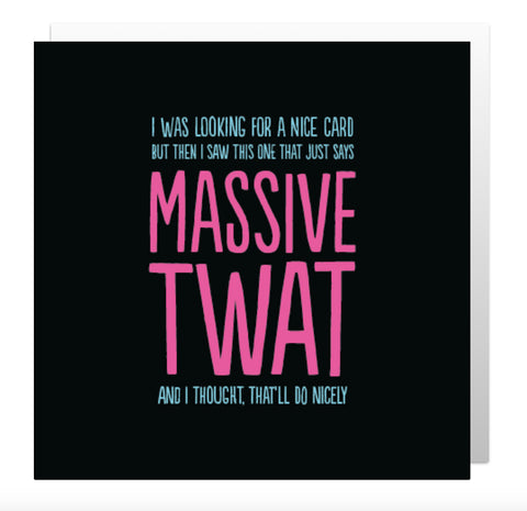 Massive Twat Greetings Card