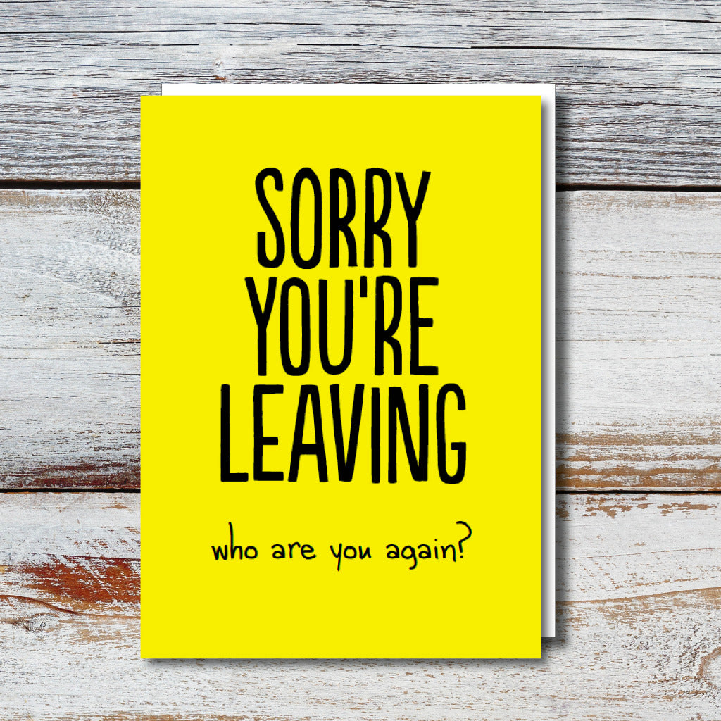 Sorry You're Leaving Large Greetings Card