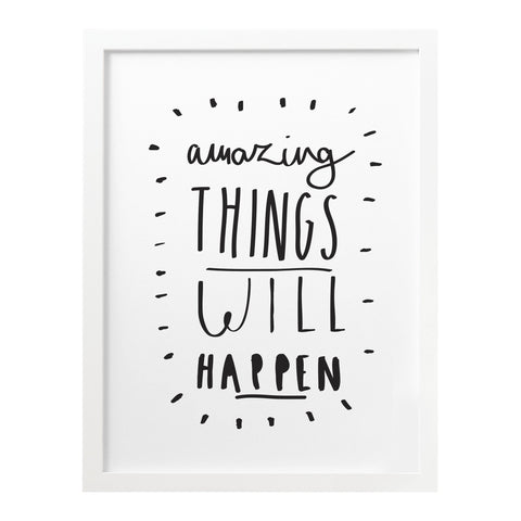 Amazing Things Print (8x10)