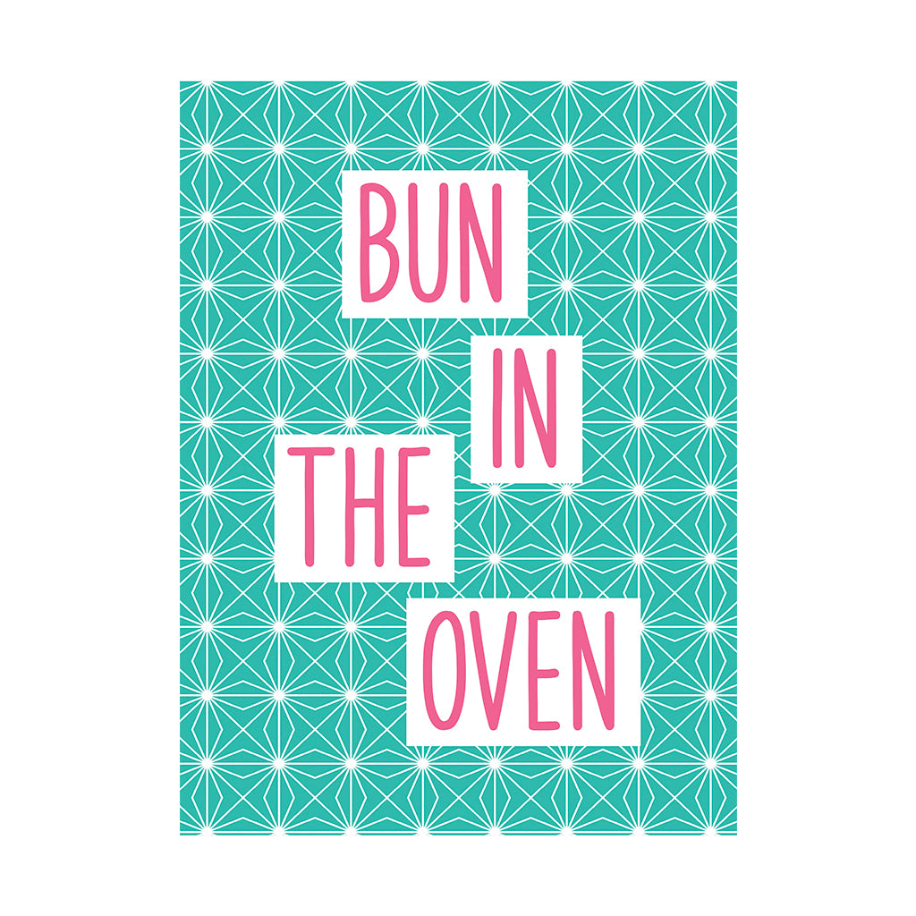 Bun In The Oven Greetings Card