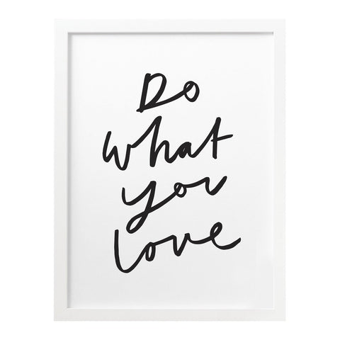 Do What You Love Print (8x10)