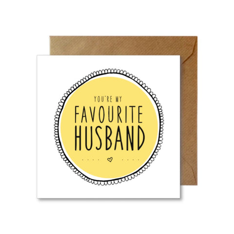 You're My Favourite Husband Greeting Card