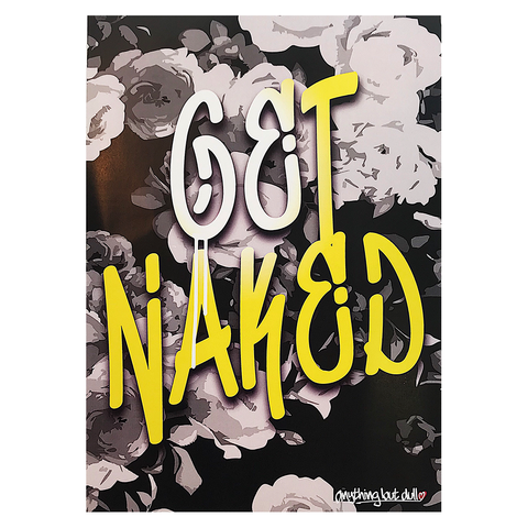 Get Naked Floral A4 Print
