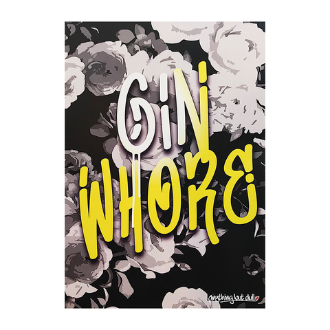 Gin Whore Floral A4 Print