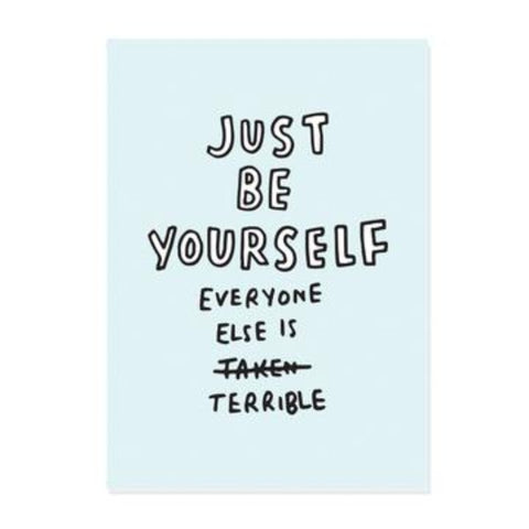 Just Be Yourself A4 Print