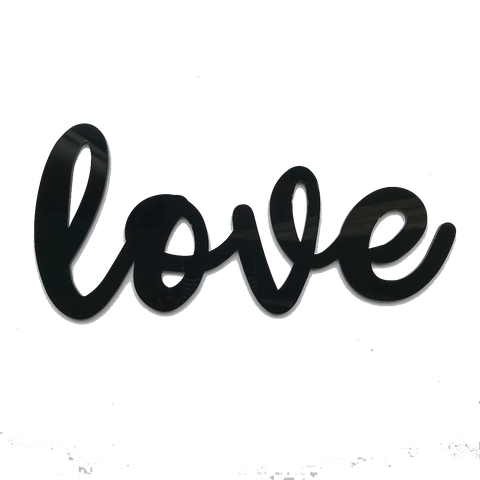 Love Black Acrylic Sign