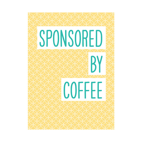 Sponsored By Coffee Greetings Card