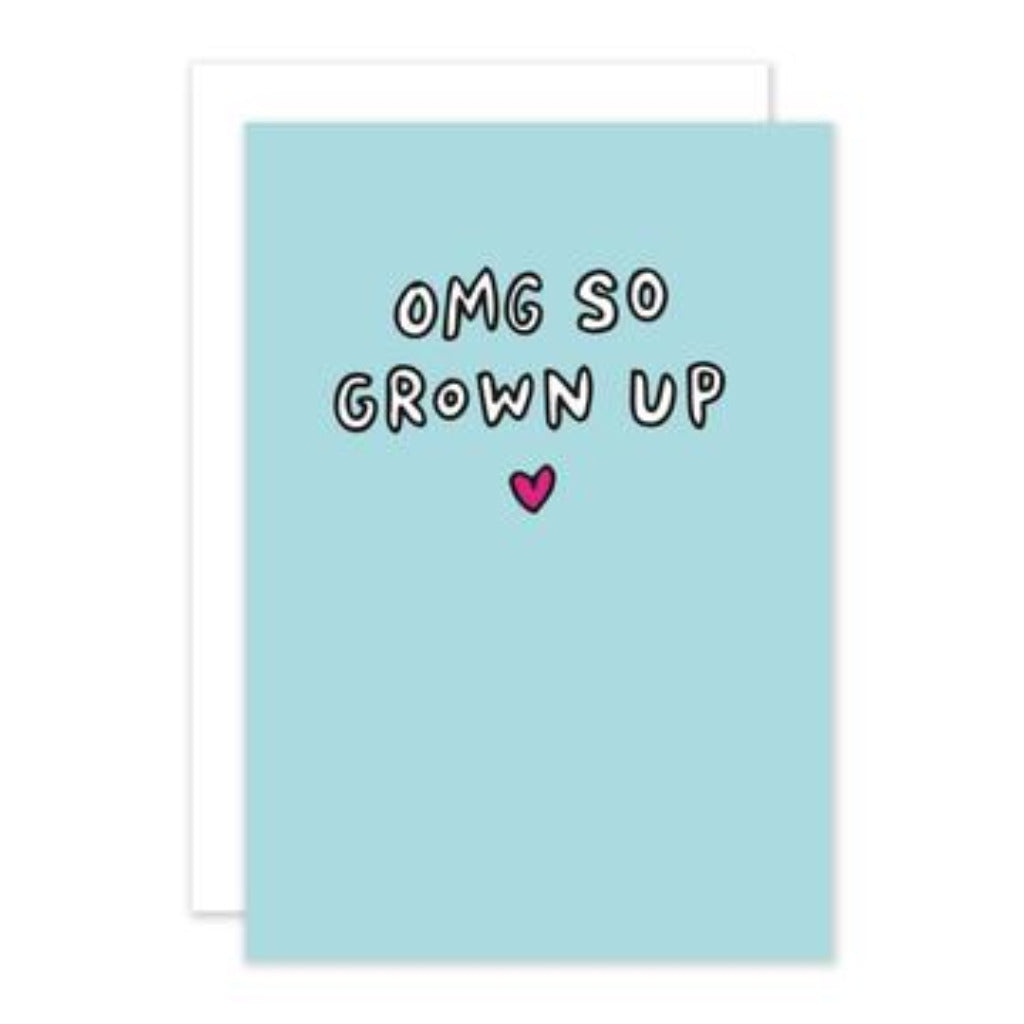 OMG So Grown Up Greetings Card