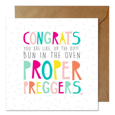 Congrats Proper Preggers Greetings Card