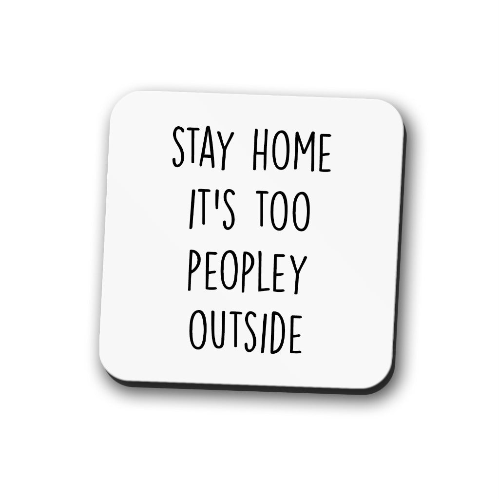 Stay Home Coaster