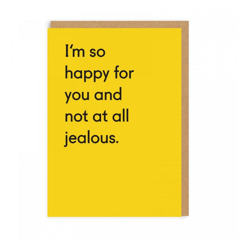 Not At All Jealous Greetings Card