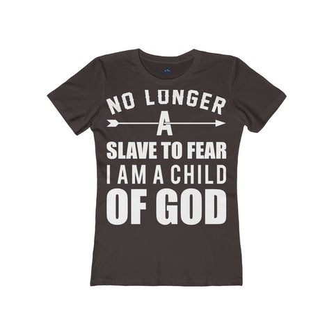 No Longer a Slave to Fear Women's tee