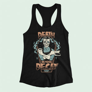 Death Before Decaf Racerback Tank
