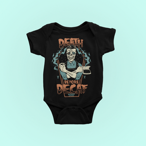 Death Before Decaf Coffee Baby Bodysuit
