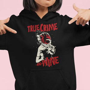 True Crime And Wine Hoodie