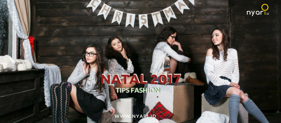 5 Tips Fashion Natal 2017