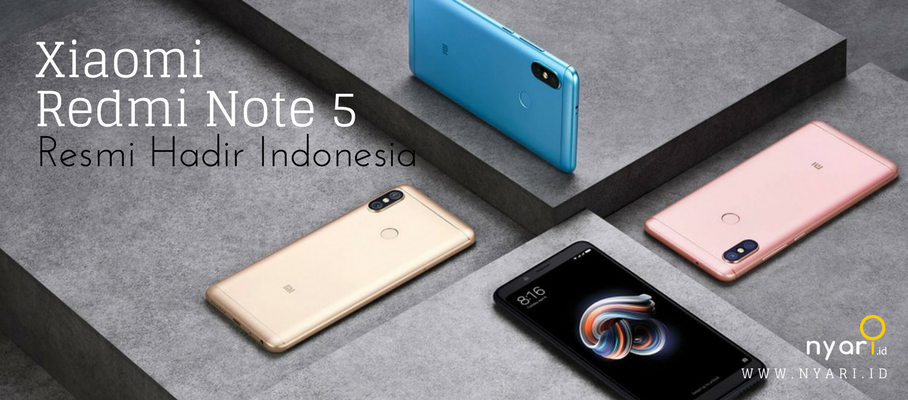 Xiaomi Redmi Note 5 Resmi di Jual di Indonesia per 25 April 2018!