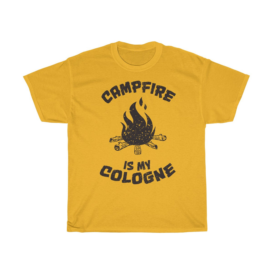 Campfire is My Cologne Tshirt
