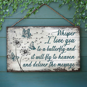 Butterfly Whisper I Love You Customized Wood Rectangle Sign