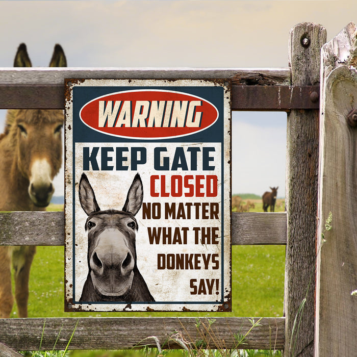 Donkey Keep Gate Closed Customized Classic Metal Signs
