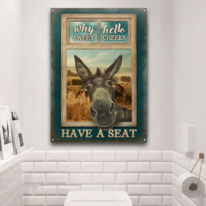 Donkey Why Hello Sweet Cheeks Customized Classic Metal Signs