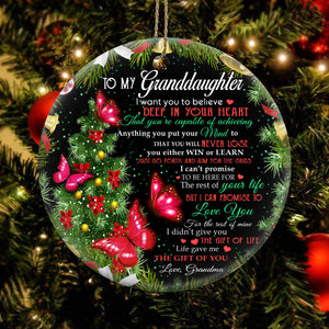 Grandma To Granddaughter Believe Deep In Your Heart Butterfly Round Ornament