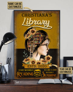 Personalized Reading Library Without Sunshine Customized Poster