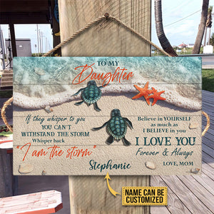 Personalized Sea Turtle I Am The Storm Customized Wood Rectangle Sign