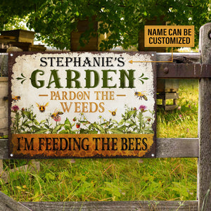 Personalized Bee Garden Pardon The Weeds Feeding Customized Classic Metal Signs