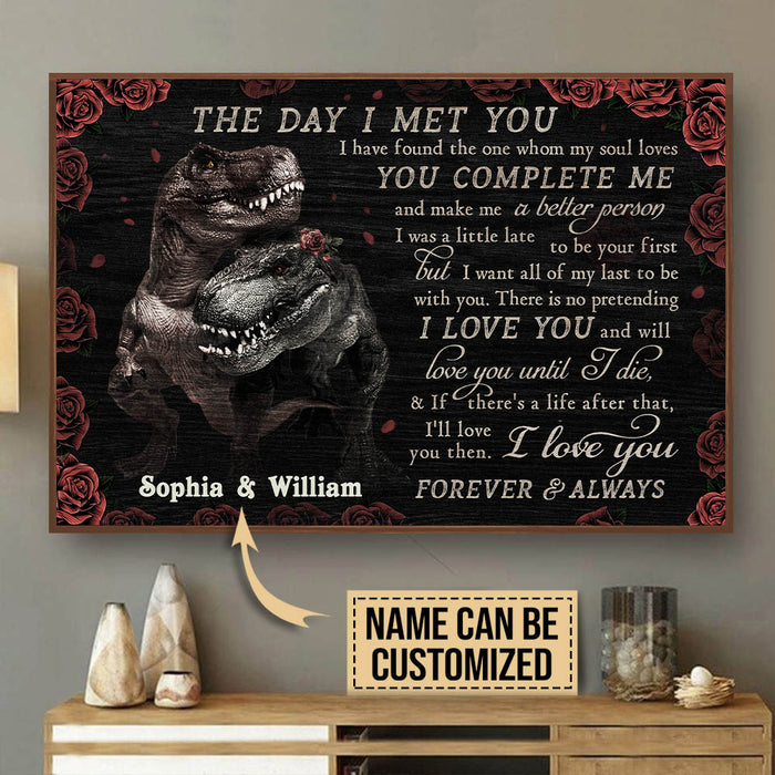 Personalized Dinosaurs The Day I Met You Customized Poster