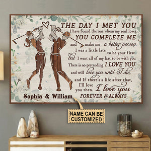 Personalized Golf The Day I Met You Poster
