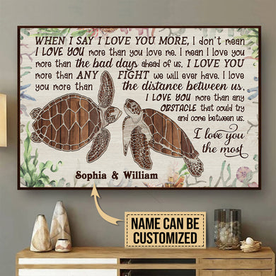 Personalized Sea Turtle I Love You The Most Poster