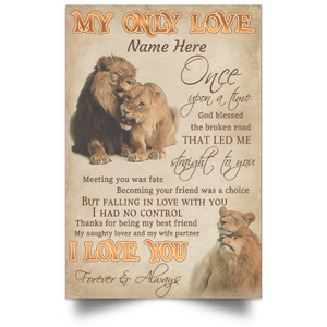 Personalized - My Only Love Straight To You Custom Name Lion Poster