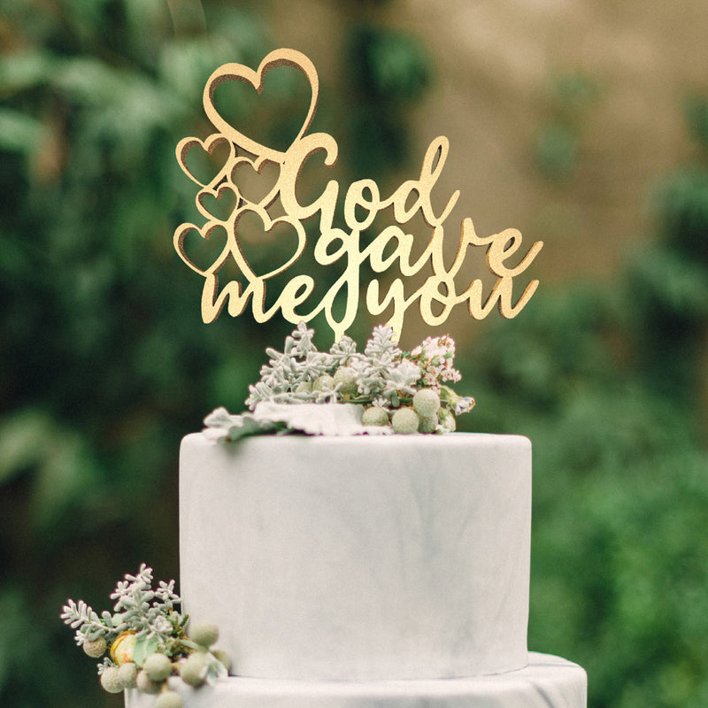 Calligraphy Vintage Custom God Gave Me You Cake Topper  General Cake Topper  - MatchMadeAbroad