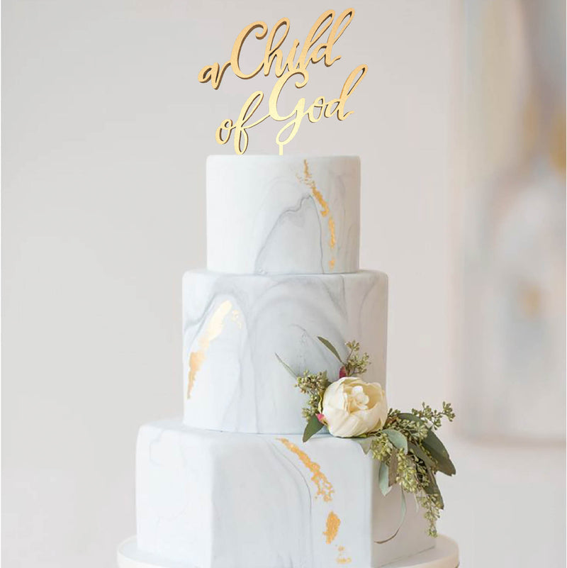 Gold Champagne Calligraphy A Child of God Wood Cake Topper  Birthday Cake Topper  - GlobalWedding