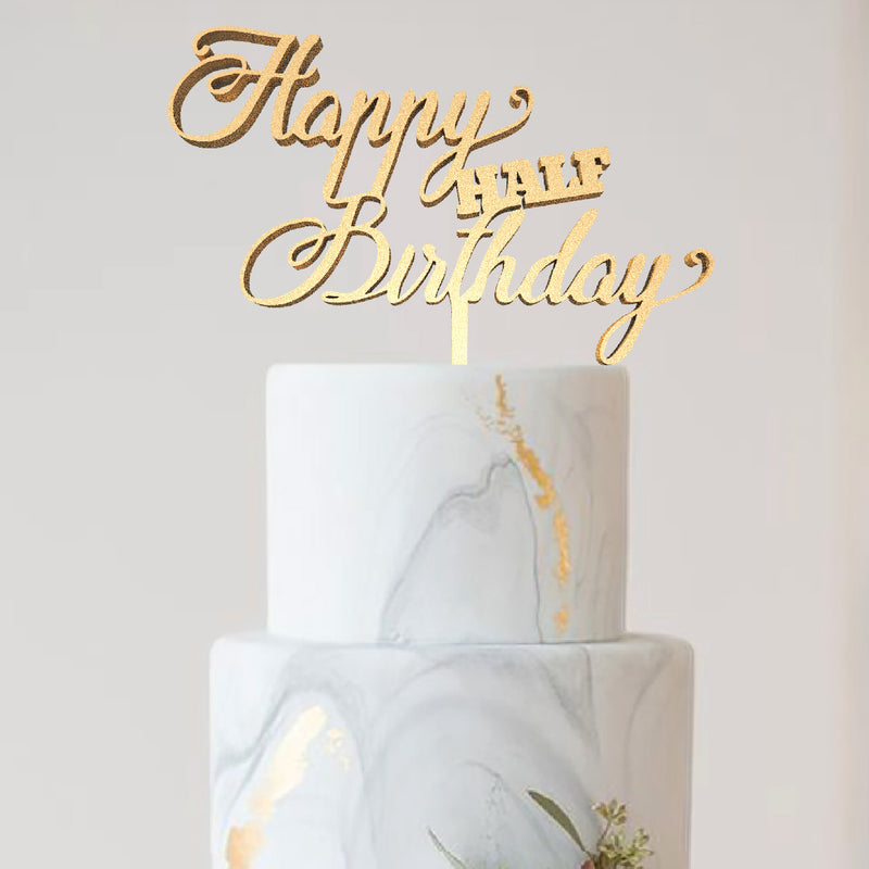 Happy Half Birthday Decoration Elegant Calligraphy Cake Topper  Birthday Cake Topper  - GlobalWedding