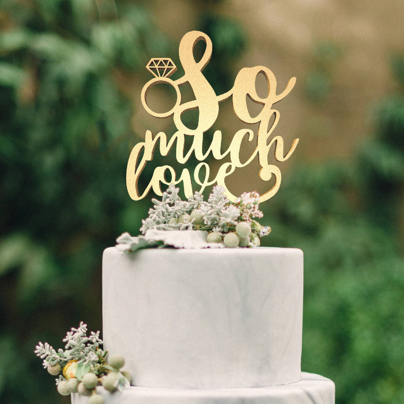 So Much Love Calligraphy Gold Metallic Cake Topper
