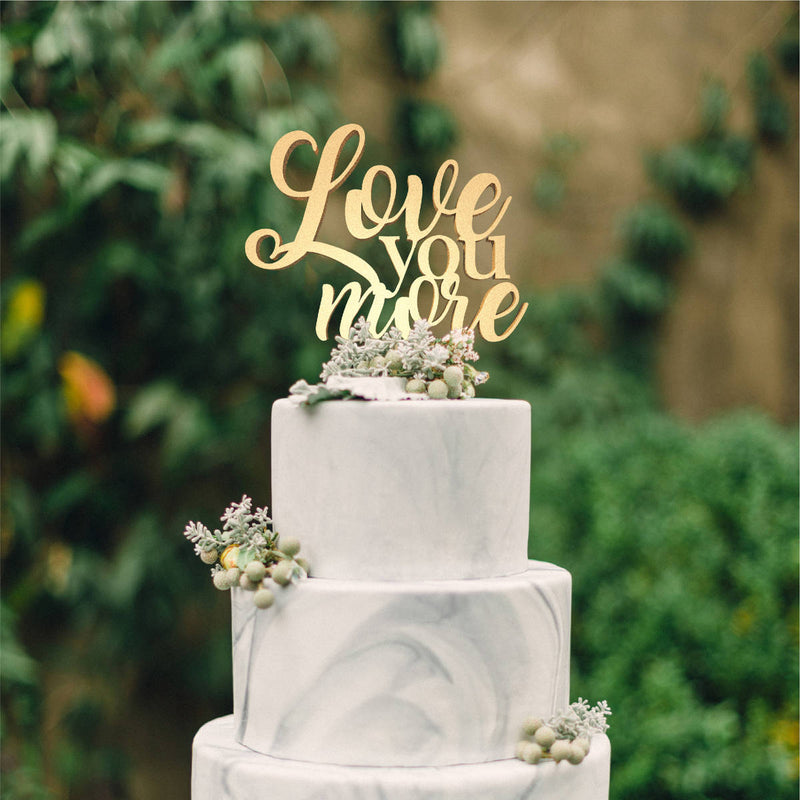 Love You More Cursive Champagne Natural Cake Topper  General Cake Topper  - MatchMadeAbroad